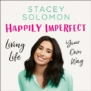 Happily Imperfect - eAudiobook