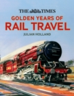 The Times Golden Years of Rail Travel - Book