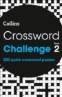 Crossword Challenge Book 2 : 200 Quick Crossword Puzzles - Book