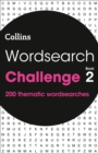 Wordsearch Challenge book 2 : 200 Themed Wordsearch Puzzles - Book