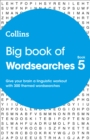 Big Book of Wordsearches book 5 : 300 Themed Wordsearches - Book