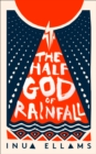 The Half-God of Rainfall - Book