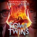 The Fowl Twins - eAudiobook