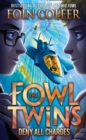 Deny All Charges (The Fowl Twins, Book 2) - eBook