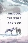 The Dog, the Wolf and God - eBook