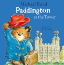 Paddington at the Tower - Book