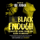 Black Enough - eAudiobook