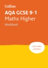 AQA GCSE 9-1 Maths Higher Workbook : Ideal for Home Learning, 2021 Assessments and 2022 Exams - Book