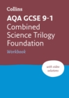 New Grade 9-1 Combined Science Trilogy Foundation AQA Workbook - Book
