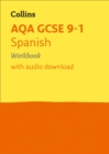 AQA GCSE 9-1 Spanish Workbook : Ideal for Home Learning, 2021 Assessments and 2022 Exams - Book