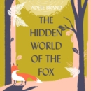 The Hidden World of the Fox - eAudiobook