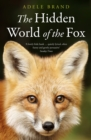 The Hidden World of the Fox - Book