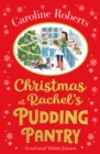 Christmas at Rachel's Pudding Pantry (Pudding Pantry, Book 2) - eBook
