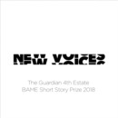 New Voices: The Guardian 4th Estate BAME Short Story Prize 2018 - eAudiobook