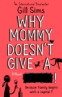 Why Mommy Doesn't Give a **** - eBook