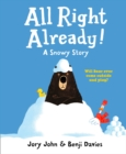 All Right Already! - Book