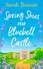 Spring Skies Over Bluebell Castle - Book