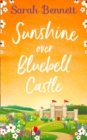 Sunshine Over Bluebell Castle - Book