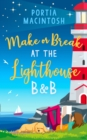 Make or Break at the Lighthouse B & B - Book