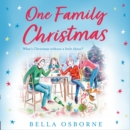 One Family Christmas: The most feel-good and funny Christmas romance fiction read of 2020 - eAudiobook