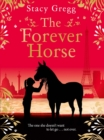The Forever Horse - Book