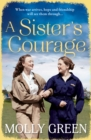 A Sister's Courage (The Victory Sisters, Book 1) - eBook