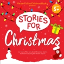 Stories for Christmas : Five Classic Children's Books Including Mog's Christmas, Paddington and the Christmas Surprise and More! - eAudiobook