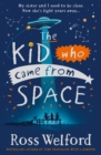 The Kid Who Came From Space - Book