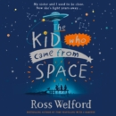 The Kid Who Came From Space - eAudiobook