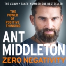 Zero Negativity: The Power of Positive Thinking - eAudiobook