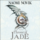 Throne of Jade (The Temeraire Series, Book 2) - eAudiobook