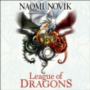 League of Dragons (The Temeraire Series, Book 9) - eAudiobook