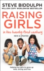 Raising Girls in the 21st Century : Helping Our Girls to Grow Up Wise, Strong and Free - Book