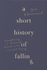 A Short History of Falling - Book