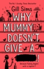 Why Mummy Doesn't Give a ****!: The Sunday Times Number One Bestselling Author - eBook