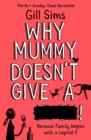 Why Mummy Doesn't Give a ****! - Book