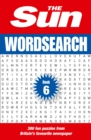 The Sun Wordsearch Book 6 : 300 Fun Puzzles from Britain's Favourite Newspaper - Book