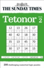 The Sunday Times Tetonor Book 2 : 200 Challenging Numerical Logic Puzzles - Book