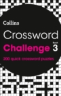Crossword Challenge Book 3 : 200 Quick Crossword Puzzles - Book