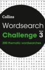Wordsearch Challenge book 3 : 200 Themed Wordsearch Puzzles - Book