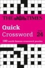 The Times Quick Crossword Book 24 : 100 General Knowledge Puzzles from the Times 2 - Book