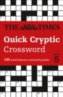 The Times Quick Cryptic Crossword Book 5 : 100 World-Famous Crossword Puzzles - Book