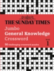 The Sunday Times Jumbo General Knowledge Crossword Book 1 : 50 General Knowledge Crosswords - Book