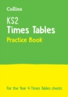 KS2 Times Tables Practice Book : For the 2021 Tests - Book