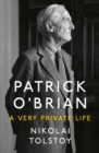 Patrick O'Brian : A Very Private Life - Book