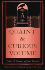 A Quaint and Curious Volume : Tales and Poems of the Gothic - Book