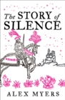 The Story of Silence - Book