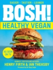 BOSH! Healthy Vegan - Book
