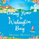 Coming Home to Wishington Bay - eAudiobook
