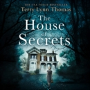The House of Secrets - eAudiobook